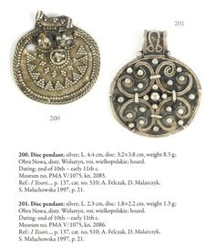 Silver pendants found in Obra Nowa, Poland (West Slavs - early Polish state / Piast dynasty); late 10th - early 11th century