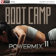 Bootcamp PowerMix Vol. Truth Hurts, It Hurts, Bette Davis Eyes, We Three Kings, Music Power, Losing My Religion, Auld Lang Syne, Run To You, The Right Stuff