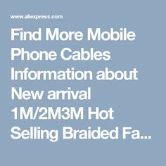 Find More Mobile Phone Cables Information about New arrival 1M/2M3M Hot Selling Braided Fabric Micro USB Cord Data &Sync Charger Cable For Android Smart Phone for tablet PC,High Quality cable pvc,China phones offers Suppliers, Cheap cable phone packages from Yuming on Aliexpress.com