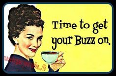 Following the buzz...I just may get some work done!!! LOL! MQB