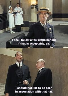 Jeeves and Wooster (Stephen Fry + Hugh Laurie)