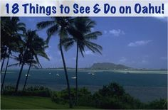 18 Things to See and Do on Oahu! ~ TheFrugalGirls.com #travel