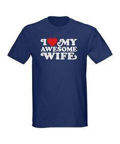 Navy 'I Love My Awesome Wife' Tee - Men by CafePress