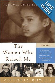 The Women Who Raised Me: A Memoir: Victoria Rowell Born as a ward of the state of Maine, the child of an unmarried Yankee blueblood mother and an unknown black father, Victoria Rowell beat the odds. The Women Who Raised Me is the remarkable story of her rise out of the foster care system to attain the American Dream—and of the unlikely series of women who lifted, motivated, and inspired her along the way.  #Court Appointed Special Advocate #Volunteer #Fostercare #Childabuse