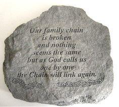 The Broken Chain Verse Memorial Garden Stone
