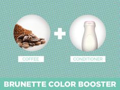 Coffee + Conditioner = Brunette Color Booster http://www.ivillage.com/beauty-blogger-tips-hair-makeup-skincare-tricks/5-a-556525