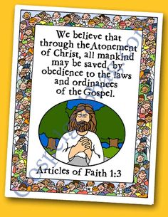 Obedience - Atonement: Scripture Poster, Articles of Faith LDS Lesson Activity for: Primary, Youth, and Family Home Evening - Gospel Grab Bag