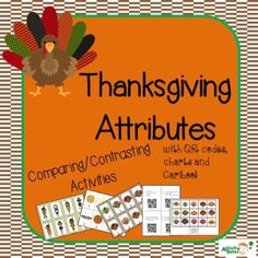 Thanksgiving Attributes Game with bonus Cariboo cards! Fun compare/constrast activities using pies, turkeys and First Thanksgiving characters.