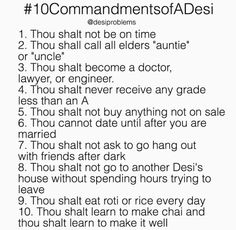 10 Commandments of a Desi ...! Desi Problems