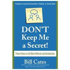 DON'T Keep Me a Secret! - by Bill Cates