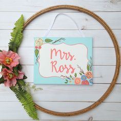 Soft Florals make this personalized teacher name sign a lovely addition to any classroom Teacher Door Signs, Teacher Doors, Hospital Door Signs, Student Birthdays, Classroom Birthday, Birthday Charts, Gifts For Office, Newborn Baby Gifts, Teacher Appreciation
