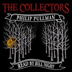 My review @audibleuk #TheCollectors #PhilipPullman Gr8 short story beautifully written & characteristically narrated by Bill Nighy Perfect way to spend a solitary (or collective, if played out loud) 45 minutes. Nice critique of the English along with sideswipes on art, old-boys, luck, chance and ... the indefinable. A fun listen - can be completed on a drive or shortish walk from beginning to end.