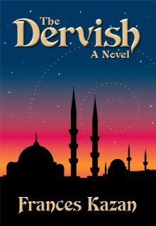 The Dervish by Frances Kazan