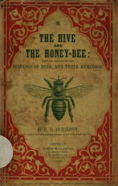 1849 The Hive and the Honey Bee H. Bee Book, Bee Skep, Bee Hives, Buzz Bee, Bee Supplies, Raising Bees, I Love Bees, Vintage Bee, Vintage Book Covers