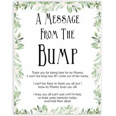 Greenery Message From Baby, Baby Shower Signs, Printable Baby Shower Signs, Baby Bump, Message From Baby Shower Signs, Baby Shower Fun, Beautiful Baby Shower, Baby Shower Favors, Baby Shower Themes, Fun Baby, Baby Baby, Shower Ideas, Baby Shower Message