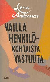 lataa / download VAILLA HENKILÖKOHTAISTA VASTUUTA epub mobi fb2 pdf – E-kirjasto