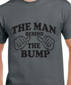 Items similar to Maternity Gift Husband Gift The Man Behind the Bump Mens T shirt Fathers Day Gift Gift for papa Maternity Dad to be gift t shirt funny Dad on Etsy Gifts For Husband, Fathers Day Gifts, Dad To Be Shirts, Tee Shirts, New Daddy, Funny New, Pregnancy Gifts, Dad Humor, Maternity Photography