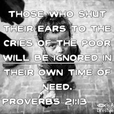 Proverbs 21:13 facebook.com/donttakethemark