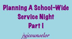 jyjoyner counselor: (Pt. I) Planning a school-wide Character Ed Event at Your School