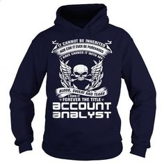 ACCOUNT ANALYST-BLOOD - #tee #free t shirt. PURCHASE NOW => https://www.sunfrog.com/LifeStyle/ACCOUNT-ANALYST-BLOOD-Navy-Blue-Hoodie.html?id=60505