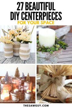 27 Beautiful DIY Centerpieces For Your Space - The Saw Guy - Handmade Everything Diy Furniture Projects, Diy Pallet Projects, Diy Craft Projects, Project Ideas, Diy Crafts, Diy On A Budget, Decorating On A Budget, Diy Kitchen Decor, Diy Home Decor