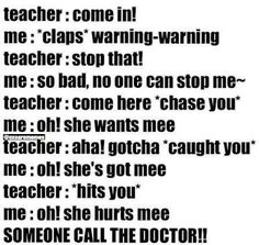 hahaha..what if someone really tries this in school LOL