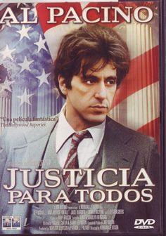 Justicia para todos (1979) de Norman Jewison. Un abogado debe defender a un juez corrupto acusado de violación. Se trata de un magistrado con el que tuvo serios problemas profesionales, pues en una ocasión se negó a admitir, por pequeñas formalidades, pruebas irrefutables que demostraban la inocencia de uno de sus clientes.