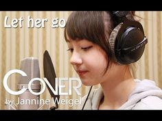 Let Her Go - Passenger cover by 13 y/o Jannine Weigel - YouTube