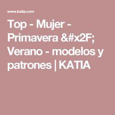 Top - Mujer - Primavera / Verano - modelos y patrones | KATIA
