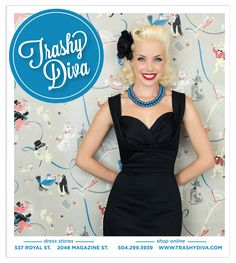 TRASHY DIVA | While I was responsible for the ads' layout designs and photo editing, I couldn't have done my job without Trashy Diva's photographer and my close friend, Sandy Boyer | Print Ads | Graphic Design | Cali Traina