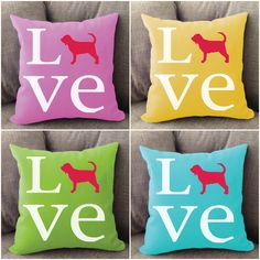 Bloodhound LOVE pillow. Offered in multiple colors and 50+ dog breeds. Cover is machine washable and Made in USA.