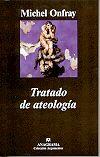 Tratado de ateología Onfray, Michel