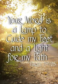 Your Word is a lamp to guide my feet and a light for my path. Psalm 119:105 Verses, Bible Verse, Scripture, Memory Verses, Bible Study, Betrayal Trauma, Infidelity Recovery, Adultery, Healing Broken Marriages, Trusting God, His Dearly Loved Daughter