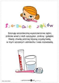 Szorowanie ząbków - wierszyk - Printoteka.pl Kids Learning, Kids Playing, Poland, Vocabulary, Hand Lettering, Poems, Crafts For Kids, Education, School