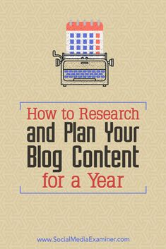 Do you use a blog to connect with customers and prospects?  Wondering how to plan and publish strategic content on a consistent schedule?  In this article, you'll discover how to set your blog's editorial calendar for an entire year.  #Blogging #SocialMedia #SocialMediaExaminer