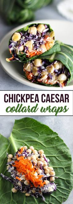 Chickpea Caesar Collard Wraps. | Healthy lunch recipe.