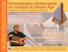 La Compagnie médiévale. Hervé Berteaux. Démonstration d'instruments de musique du Moyen Age, A découvrir, à voir et à écouter.