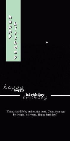 Happy Birthday Template, Happy Birthday Frame, Happy Birthday Posters, Happy Birthday Wallpaper, Birthday Posts, Birthday Captions Instagram, Birthday Post Instagram, Story Instagram, Instagram Quotes