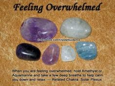 Top Recommended Crystals: Amethyst or Aquamarine Additional Crystal Recommendations: Diopside, Zircon, Apatite, Celestite, or Chrysoprase. Feeling overwhelmed is associated with the Solar Plexus chakra. Crystal Uses, Crystal Healing Stones, Crystal Magic, Crystal Grid, Reiki Stones, Amethyst Crystal, Crystals And Gemstones, Stones And Crystals, Gem Stones