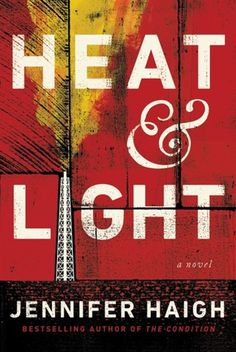 Jennifer Haigh Heat and light book cover design | graphic design | nice book cover