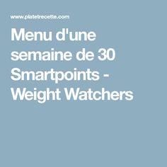 Menu d'une semaine de 30 Smartpoints - Weight Watchers
