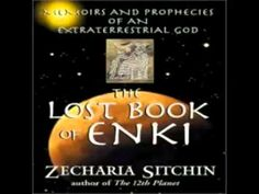 Zecharia Sitchin's: The Lost Book of Enki - Part1 (Commentary and Read by Josh Reeves) - YouTube