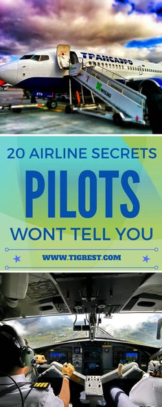 20 airline secrets you won't hear about from pilots or cabin crew - there is a reason why these are kept secret! Read to find out more