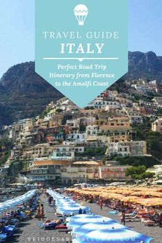 The perfect road trip itinerary from Florence to the Amalfi Coast in Italy via Tuscany and Rome. Practical tips and best things to do such as renting an umbrella at the beach and where to find the cheapest food. Find the right hotels to stay at in Positano and take in the picture perfect views along the coast. Travel in Europe | Bridges and Balloons #Italy