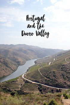 a week's trip to the beautiful Portugal and the Duoro Valley