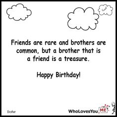 Friends are rare and brothers are common but a brothe- http://WhoLovesYou.ME #gigeo #birthday #quotes #wishes