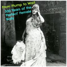 "500 years of the ""perfect"" female body  I don't like all the commentary the author added to the photos but it's still interesting"