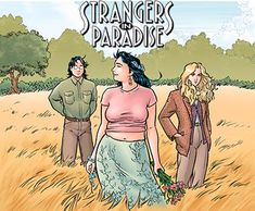 Strangers In Paradise. Terry Moore's prose and drawings are something else.