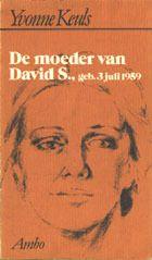 Yvonne Keuls / De moeder van David S.Verschrikkelijk, zelfs de film gezien. brrr
