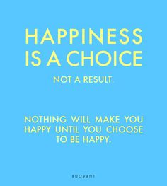Happiness is a choice, not a result. Nothing will make you happy until you choose to be happy. Happiness Is A Choice, You Choose, Are You Happy, Lol, Make It Yourself, How To Make, Fun
